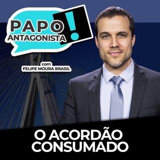 O ACORDÃO CONSUMADO - Papo Antagonista com Felipe Moura Brasil, Diogo Mainardi e Helena Mader