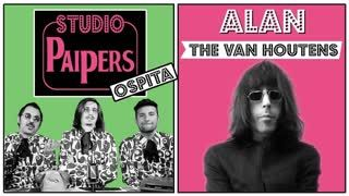 Studio Paipers #26 Ospita Alan dei The Van Houtens