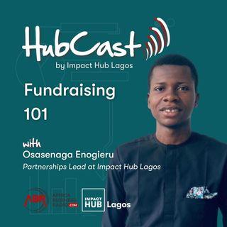 Fundraising 101 - Osasenaga Enogieru