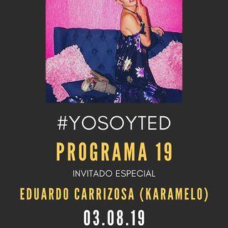 """Karamelo"" YoSoyTED!! Prog 19"