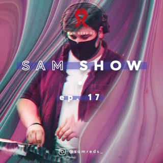 SAM SHOW #17 by Sam Reds