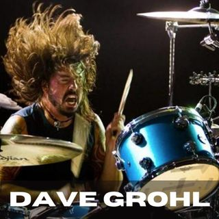 Dave Grohl (S3 E5)