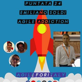 24. Emiliano Soldi presenta: Agile Addiction - Patterns for changing organizations
