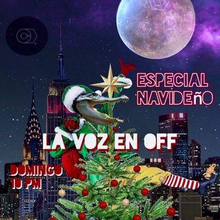 """La Voz en Off LII """"Especial de Navidad"""""""