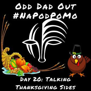 Day 20 #NAPODPOMO Talking Thanksgiving Sides
