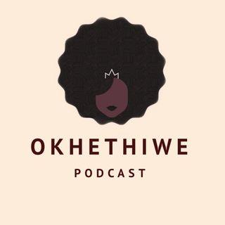 Okhethiwe Podcast