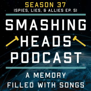 A Memory Filled With Songs (Spies, Lies, & Allies Ep. 5)