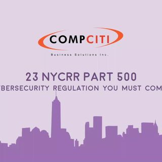 Four Phases of the 23 NYCRR 500 Regulations – A Brief Overview