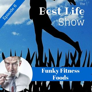 Funky Fitness Foods