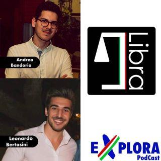 Chiacchiere: Ep.5 con Leonardo Bertasini e Andrea Bandoria di Libra