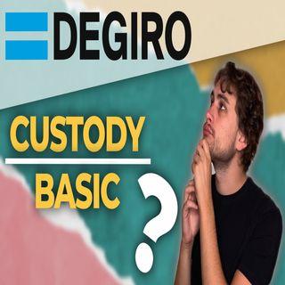 DEGIRO Custody vs. Basic | Quale profilo scegliere per investire?