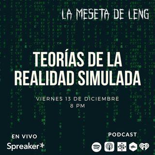 Ep. 18 - Teorías de la realidad simulada
