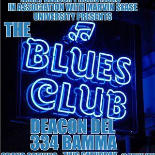The Blues Club with Deacon Del & 334 Bamma