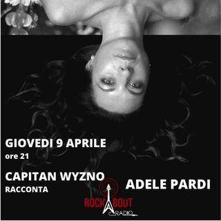 4Puntata - Adele Pardi con Capitan Wyzno
