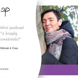 "Mini podcast - ""Cisza"""