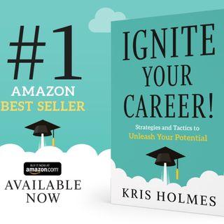 Kris Holmes Talks Ignite Your Career