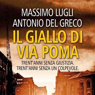 Lugli e Del Greco: sono passati 30 anni da quando venne ritrovato il corpo di Simonetta Cesaroni, un giallo irrisolto