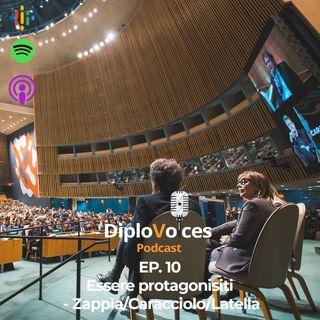EP.10 Essere protagonisti - Zappìa/Caracciolo/Latella