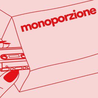 Monoporzione - Stranger in paradise