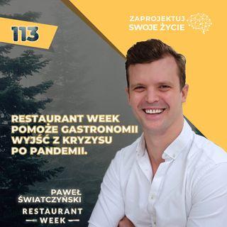 Paweł Światczyński-wygrywają ci, którzy nie przestają walczyć-Restaurant Week