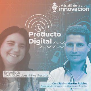 OKR: Objectives & Key Results con Rosa Cano y Javier Martín – Producto Digital
