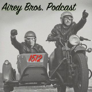 Airey Bros. Podcast Episode 39