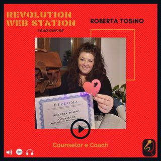 INTERVISTA ROBERTA TOSINO - COUNSELOR E COACH