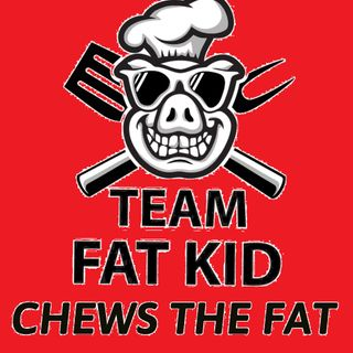Team Fat Kid Chews The Fat S1E33