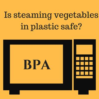 Is Steaming Food in Plastic OK?
