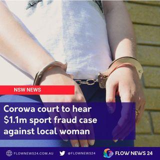 Arrest near Corowa for alleged $1.1m sports fraud