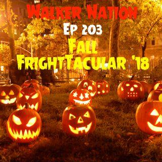 "Ep 203 ""Fall FrightTacular 2018"""