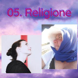 Puntata 5 - Religione