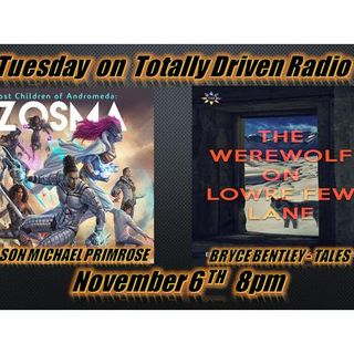 Totally Driven Radio #303 Jason Michael Primrose & Bryce Bentley