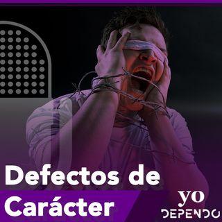 Defectos de Carácter - Parte A