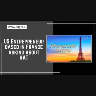 [ HTJ Podcast ] US Entrepreneur based in France asking about VAT