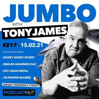 Jumbo Ep:217 - 15.02.21 - Wozey & UFO's