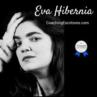 El proceso de creación y desarrollo de un libro con Eva Hibernia de CoachingEscritores.com