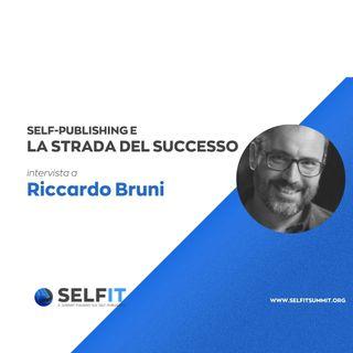 Selfit Summit - Self-Publishing e la Strada del Successo - Intervista a Riccardo Bruni