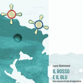 """Luca Giommoni """"Il rosso e il blu"""""""