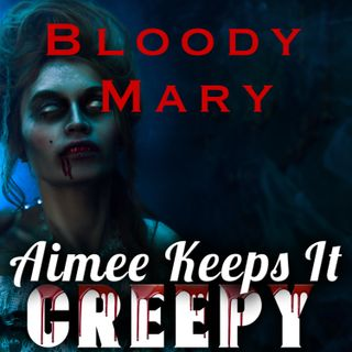 7. Bloody Mary- Halloween Special