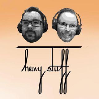 Heavy Stuff Podcast