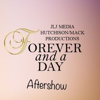 Forever And A Day Aftershow