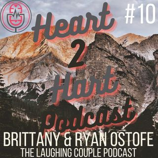 Ep.10 W/ The Laughing Couple Podcast - Britt & Ryan Ostofe - Managing Success and Children!