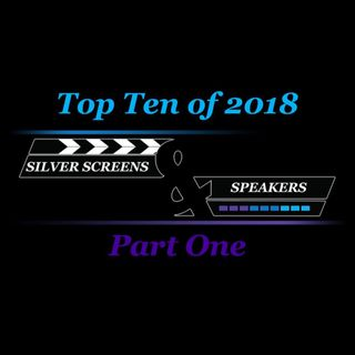 Top Ten of 2018: Part One