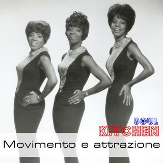 Movimento e attrazione - Soul Kitchen