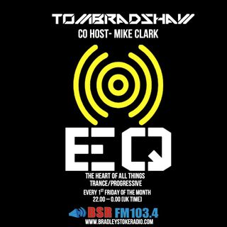 Tom Bradshaw, Co Host - Mike Clark - EQ Radio Show  [January 2020]