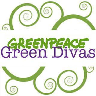 Greenpeace Green Divas & Green Dudes