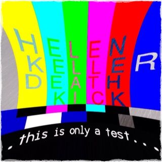 MbR 27: THIS IS A TEST, by Helen Keller Death Kick