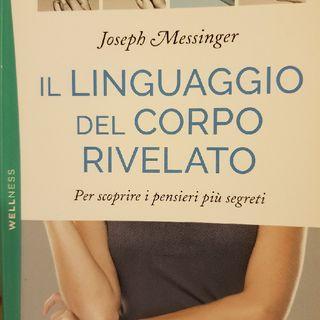 Joseph Messinger: Il Linguaggio Del Corpo Rivelato