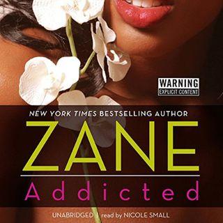 Addicted by Zane ch2